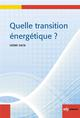 QUELLE TRANSITION ENERGETIQUE
